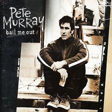 Pete Murray Bail Me Out [Single]  (Australia) (CD, Jun-2004, Columbia (USA))