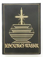 Lebendiges Wasser aus dem Lebensbrunnen Georg Kaessler Buch
