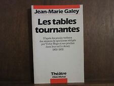 Jean-Marie Galey/ Les tables tournantes