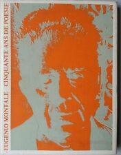 Eugenio Montale, Cinquante ans de poésie - Cinquanta anni di poesia