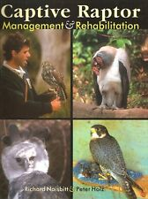 NAISBITT FALCONRY HEALTH BOOK CAPTIVE RAPTOR MANAGEMENT & REHABILITATION bargain