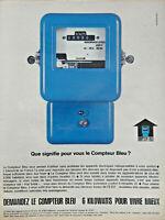 PUBLICITÉ DE PRESSE 1963 EDF LE COMPTEUR BLEU ÉLECTRICITÉ DE FRANCE