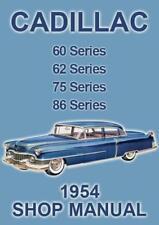 CADILLAC 60, 62, 75 and 86 Series 1954 WORKSHOP MANUAL