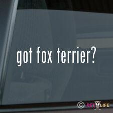 Got Fox Terrier Sticker Die Cut Vinyl - #2 smooth wire
