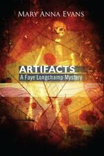Artifacts (Faye Longchamp Mysteries, No. 1), Evans, Mary Anna, Good Book
