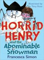 Horrid Henry and the Abominable Snowman-francesca simon