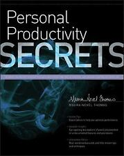 Personal Productivity Secrets: Do what you never thought possible with your tim