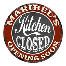 CWKC-0605 MARIBEL'S KITCHEN CLOSED Chic Tin Sign Decor Mother's day Gift