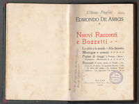 E.DE AMICIS-NUOVI RACCONTI E BOZZETTI II 1908-MILANO TREVES-ABELA CARBONERIA-A14