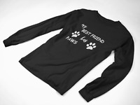 Long Sleeve My Best Friend Has Paws T Shirt Dog Cat Animal Lover Dad Fathers Day