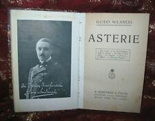 Libro Antico 1912 Asterie di Guido Milanesi - Bemporad ed. 1° Edizione