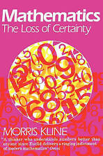 NEW Mathematics: The Loss of Certainty (Oxford Paperbacks) by Morris Kline