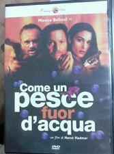 Dvd - COME UN PESCE FUOR D'ACQUA (Vendita) Monica Bellucci