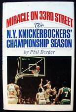 1970 MIRACLE ON 33RD STREET: KNICKS CHAMPIONSHIP SEASON PHIL BERGER 1ST ED. HC