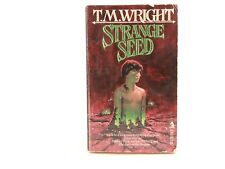 GOOD! STRANGE SEED By T M Wright. Tor 1987 Paperback