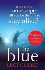 Clarke, Lucy, The Blue, Very Good Book