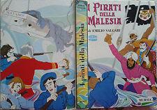 I PIRATI DELLA MALESIA Salgari 1986 MURSIA edizione integrale Michelini