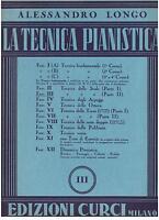Alessandro Longo : die Technik Klavierwerke III - Curci