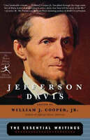 NEW Jefferson Davis: The Essential Writings (Modern Library Classics)
