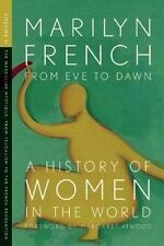 From Eve to Dawn, A History of Women in the World, Volume II: The-ExLibrary