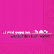 Servietten Spruch Text Essen Tisch 3-lagig 33x33cm