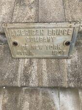 Antique American Bridge Co. New York 1907 Cast Iron Plaque