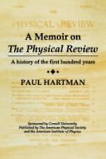 A Memoir on the Physical Review