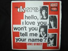 VINYL 45 TOURS  / THE DOORS / HELLO I LOVE YOU, WON'T YOU TELL ME YOUR NAME ? /