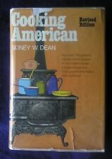 COOKING AMERICAN by Sidney W Dean (Hill & Wang, HB, 1975)