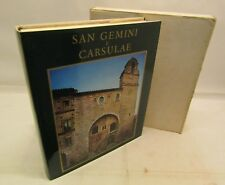STORIA ARTE ARCHITETTURA - AA. VV. San Gemini e Carsulae - Emilio Bestetti 1976