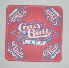 CAFFE'_DECORATIVO SOTTOBICCHIERE PUBBLICITARIO_DA COLLEZIONE_CRAZY BULL CAFE'