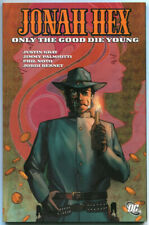 Jonah Hex TPB Only The Good Die Young NM 9.6 DC 2008 First Printing