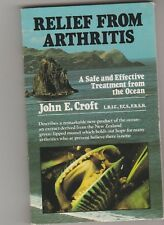 RELIEF FROM ARTHRITIS John E Croft 1979 small p/b exc. cond, green-lipped mussel