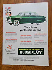 1953 Hudson Jet Ad  This is the Car you'll be Glad you Have