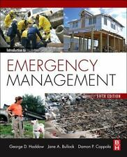 Introduction to Emergency Management by Jane Bullock, George Haddow and Damon P.