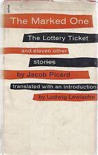 Jacob Picard . The Marked One . Ludwig Lewisohn Translation . 1956 HC+DJ 1st Ed
