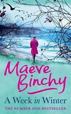 A Week in Winter by Maeve Binchy (2014)- HARDBACK