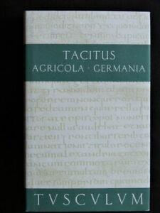 Tacitus: Agricola, Germania, TUSCULUM (Artemis und Winkler) Lat./Deutsch