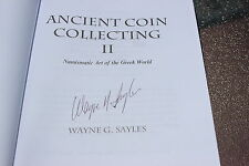 Ancient coin collecting II, by Wayne G. Sayles, signed by the author