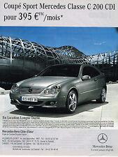 PUBLICITE ADVERTISING 045  2006  MERCEDES COUPE SPORT  classe C 200 CDI