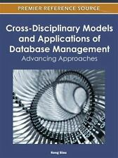 Cross-Disciplinary Models and Applications of Database Management : Advancing...