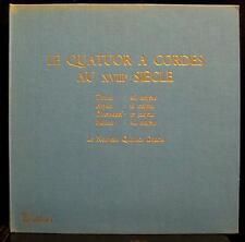LE NOUVEAU QUATUOR DANOIS a cordes au XVIII siecle Valois Mint- MB 417 RARE