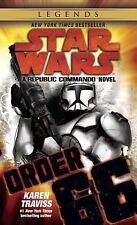 Star Wars: Order 66: A Republic Commando Novel: By Traviss, Karen