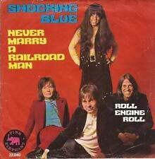 Shocking Blue - Never marry a railroad man