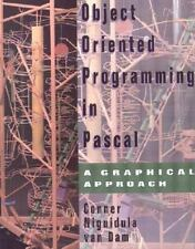 Object-Oriented Programming in Pascal : A Graphical Approach by D. Brookshire...