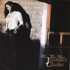 JENNIFER CLARKE - MORE THEN I HAVE NEW CD