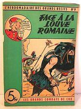 rare hebdo grands récits spirou N°9 face à la louve romaine -combats de cor
