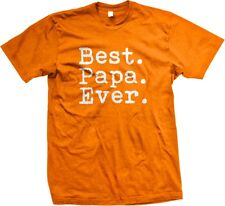 Best Papa Ever Father Dad Present Gift Idea Holidays Family Mens T-shirt
