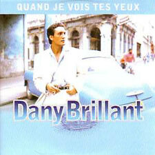 ★☆★ CD Single Dany BRILLANTQuand je vois tes yeux 2 Tracks CARD SLEEVE
