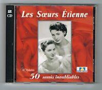 LES SŒURS ÉTIENNE - 50 SUCCÈS INOUBLIABLES - 2 CD SET - TRÈS BON ÉTAT